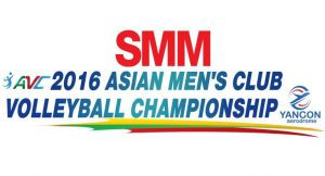 SMM 2016 YANGON AERODROME ASIAN MEN'S CLUB VOLLEYBALL CHAMPIONSHIP